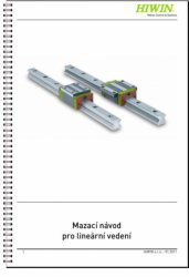 Lubrication instructions for linear guideways